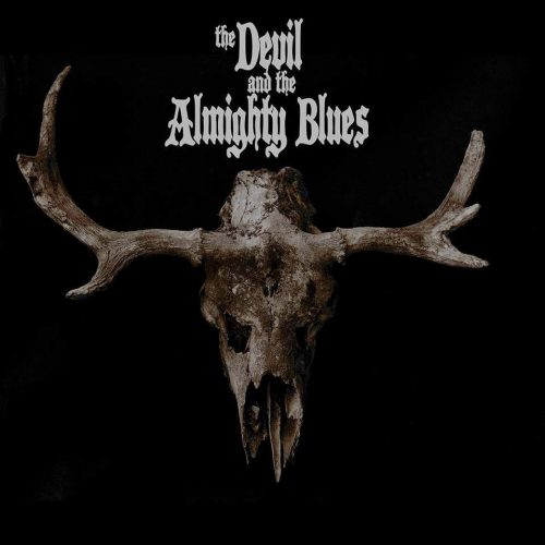 THE DEVIL AND THE ALMIGHTY BLUES - The Devil And The Almighty Blues