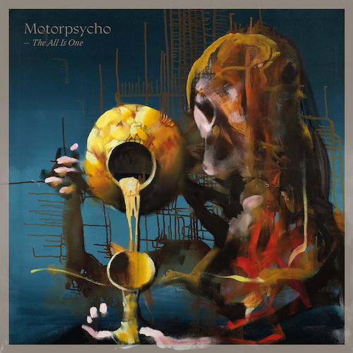 MOTORPSYCHO – The All Is One – STICKMAN RECORDS